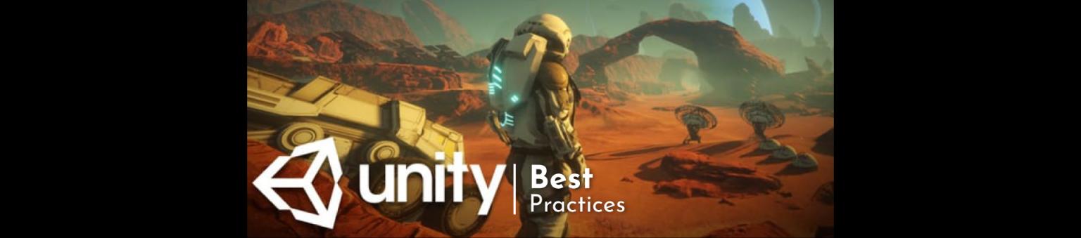 Unity 3D Best Practices