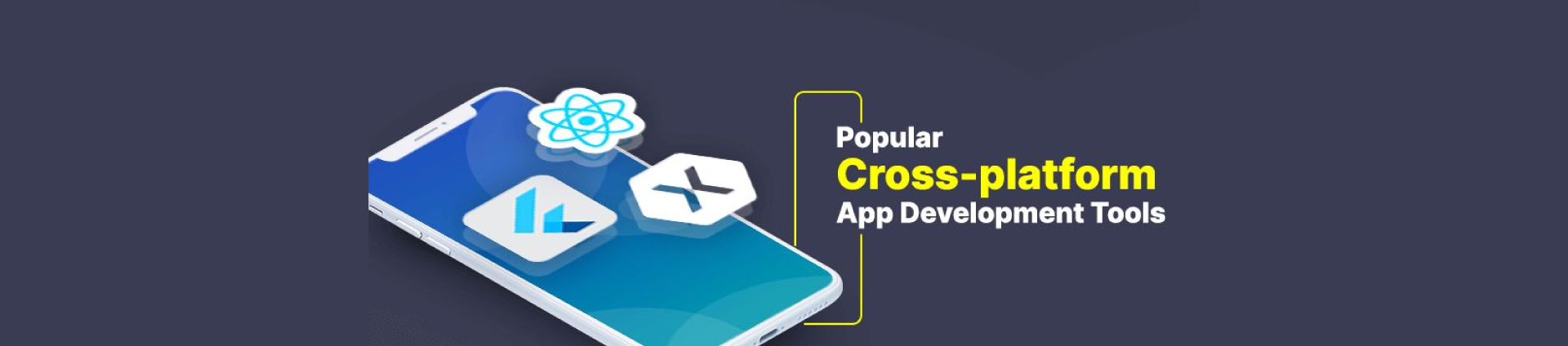 Cross Platform App Development Tools