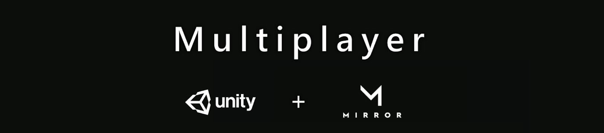 Unity Multiplayer or Mirror