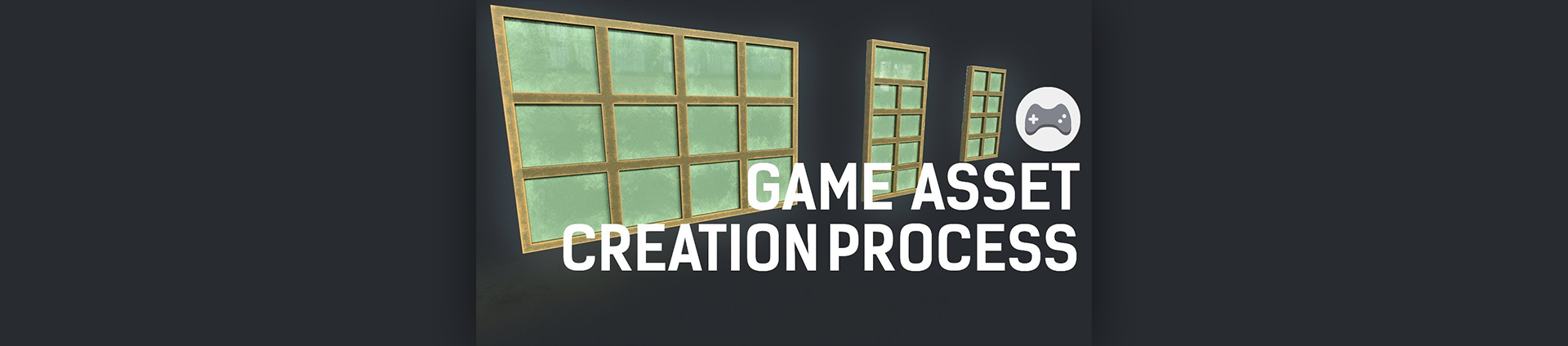Creation of Game Assets
